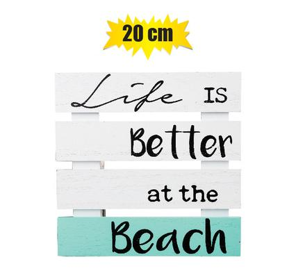 life is better at the beach plaque